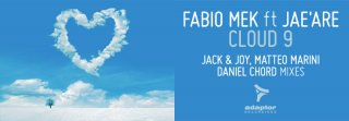 Fabio Mek ft Jae'Are - Cloud 9 (Jack & Joy Remix)