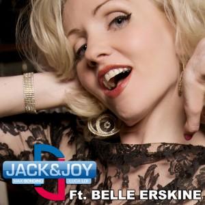 Jack & Joy ft Belle Erskine
