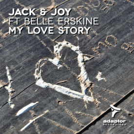 Jack & Joy ft Belle Erskine – My Love Story