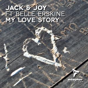 Jack & Joy ft Belle Erskine - My Love Story
