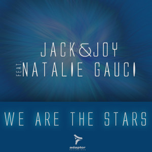 AD070 Jack & Joy ft Natalie Gauci - We Are The Stars COVER