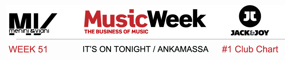 It's On Tonight Number 1 into Music Week Club Chart