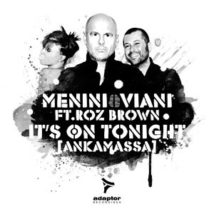Menini & Viani ft Roz Brown - It's On Tonight (Jack & Joy Vocal Remix)