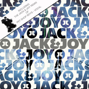Jack & Joy - It's All About the House Music (PSB July 2013 Edition)