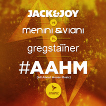 Jack & Joy vs Menini & Viani ft Greg Stainer – #AAHM