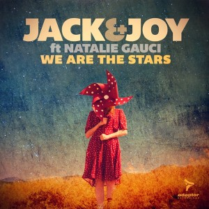 Jack & Joy ft Natalie Gauci - We Are The Stars