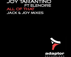 ALL OF THAT (JACK & JOY MIXES)