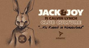 Jack & Joy ft Calvin Lynch Club Culture youtube