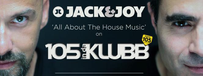 Jack & Joy #AAHM on 105 InDaKlubb!