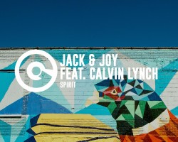 JACK & JOY FT CALVIN LYNCH – SPIRIT (OUT NOW)